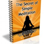 The Secret of Simple Meditation